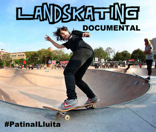 Documental Landskating #PatinaILluita