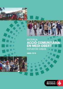 Acció Comunitària en Medi Obert. Estudi de casos